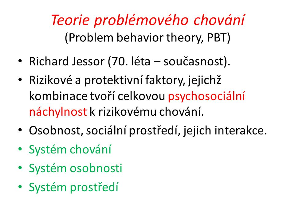 Teorie problémového chování (Problem behavior theory, PBT)