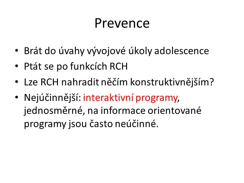 Prevence Brát do úvahy vývojové úkoly adolescence