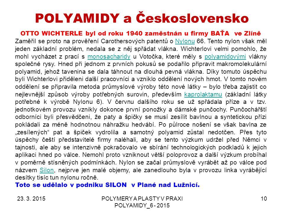 POLYAMIDY a Československo
