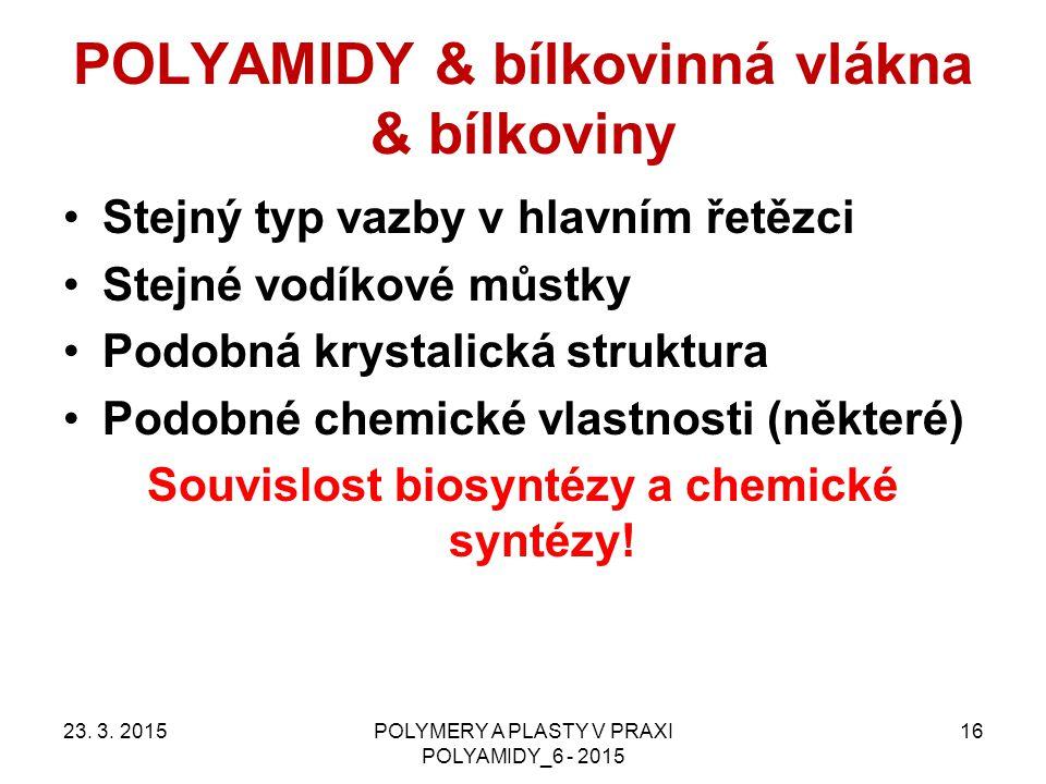 POLYAMIDY & bílkovinná vlákna & bílkoviny
