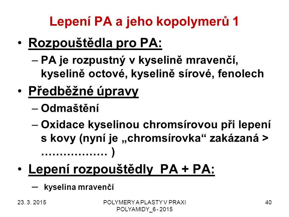 Lepení PA a jeho kopolymerů 1