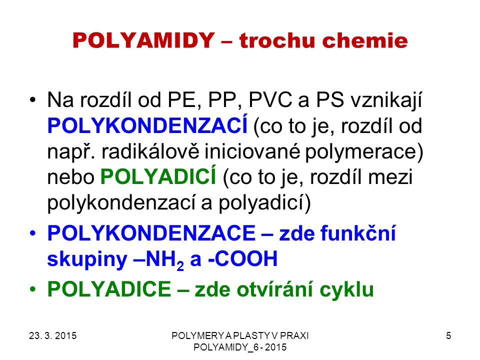 POLYAMIDY – trochu chemie