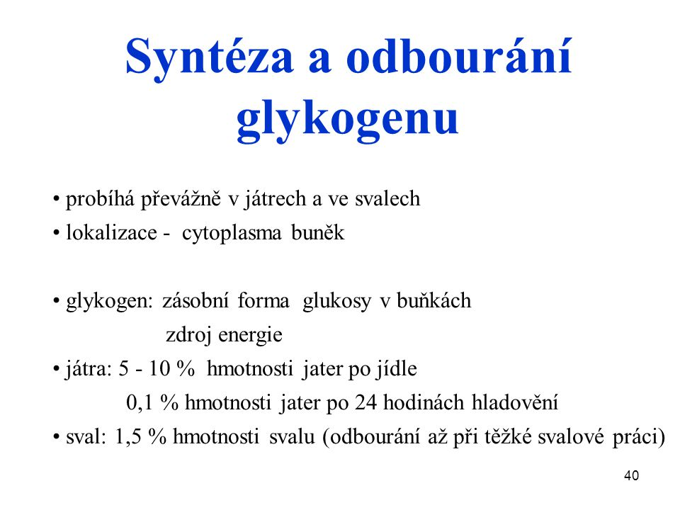 Syntéza a odbourání glykogenu