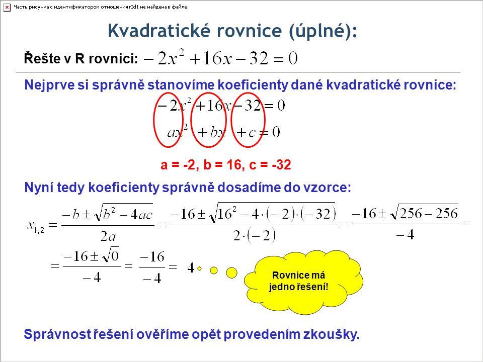 Kvadratické rovnice (úplné): Rovnice má jedno řešení!