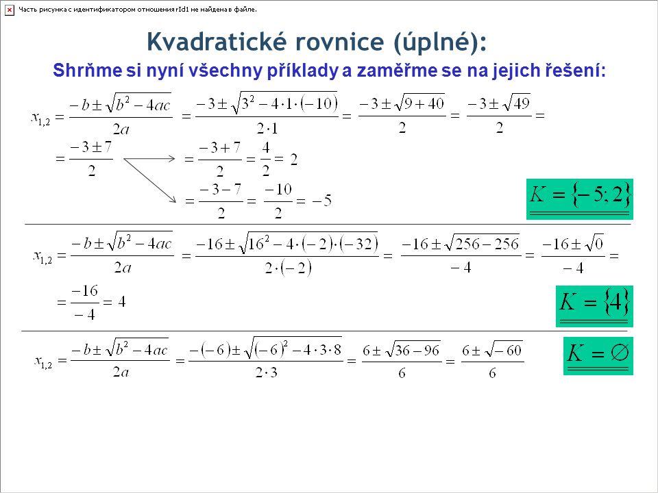 Kvadratické rovnice (úplné):