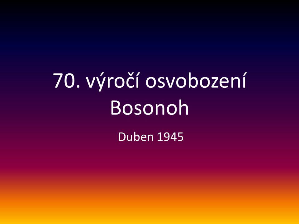 70. výročí osvobození Bosonoh