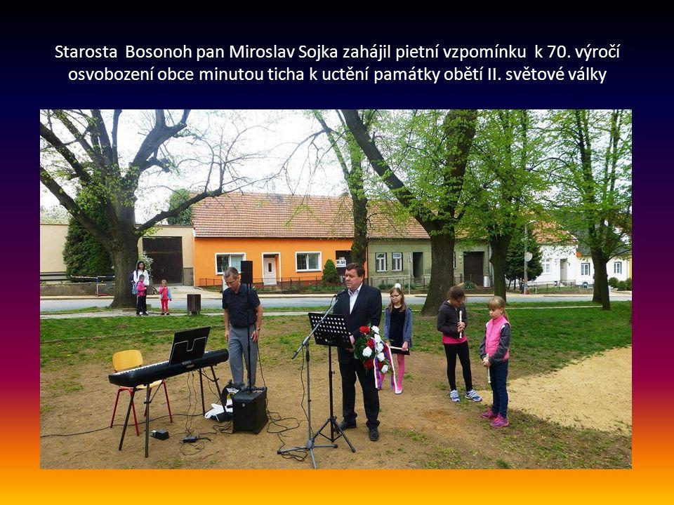 Starosta Bosonoh pan Miroslav Sojka zahájil pietní vzpomínku k 70
