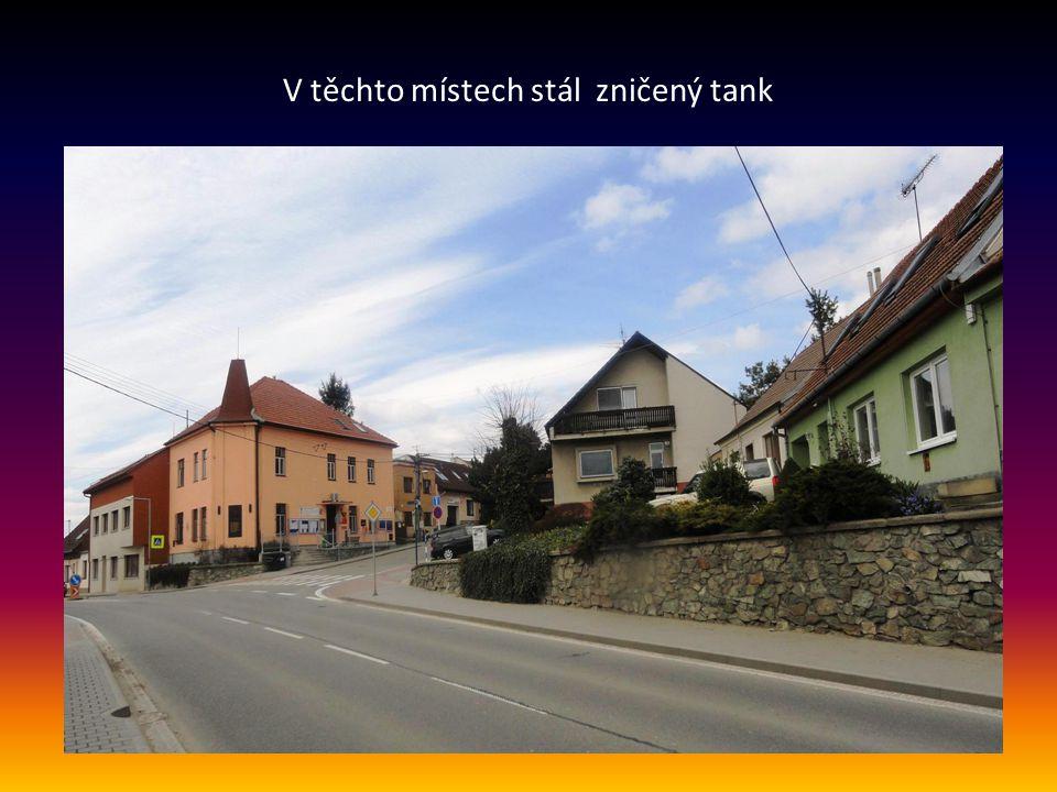 V těchto místech stál zničený tank
