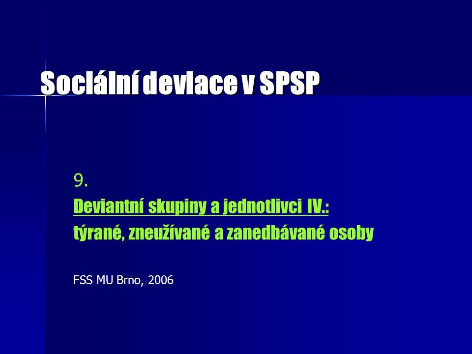 Sociální deviace v SPSP