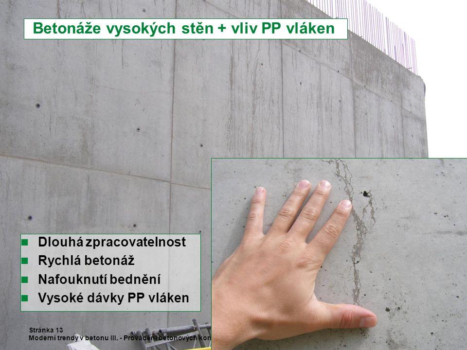 Betonáže vysokých stěn + vliv PP vláken