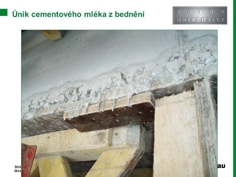 Únik cementového mléka z bednění