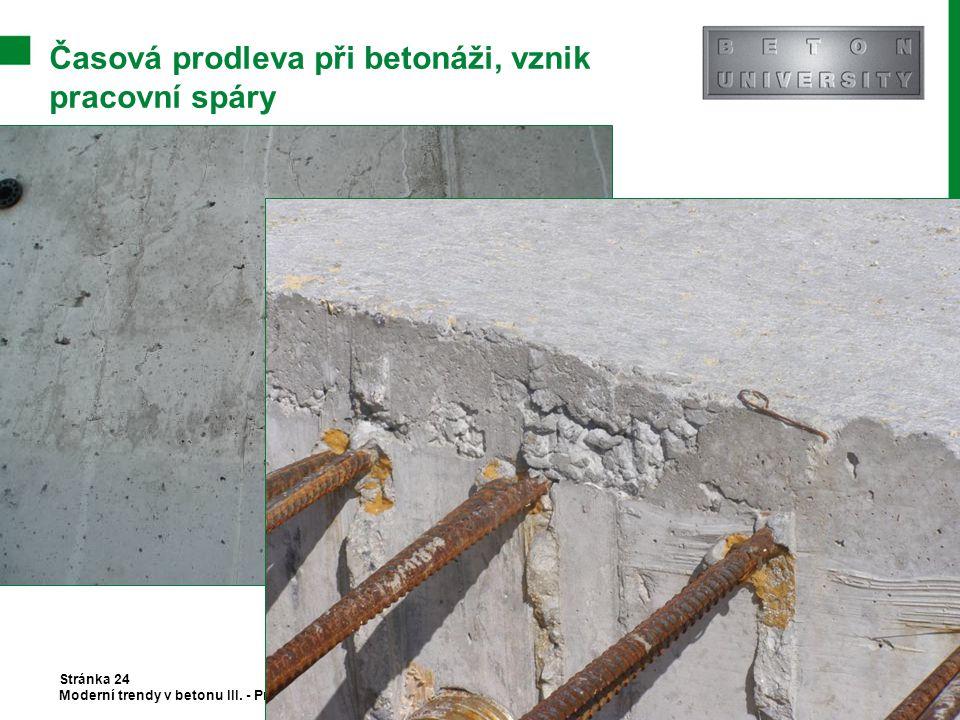 Časová prodleva při betonáži, vznik pracovní spáry