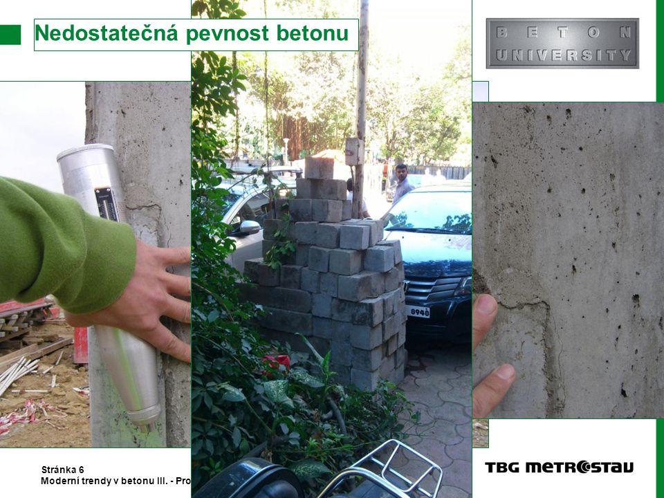 Nedostatečná pevnost betonu