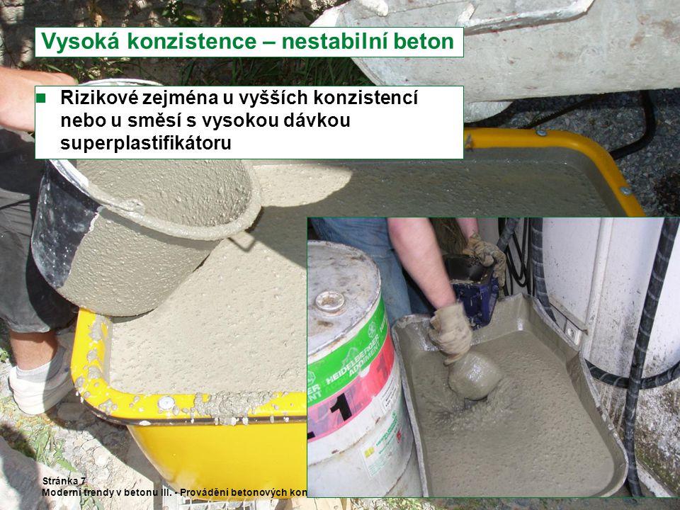 Vysoká konzistence – nestabilní beton