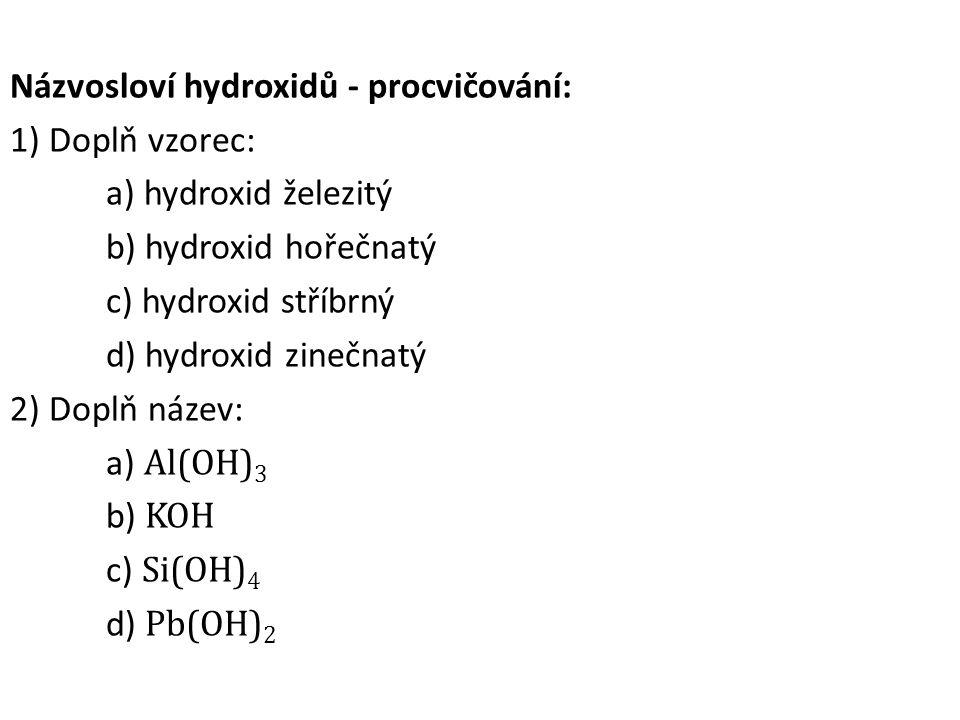 Názvosloví hydroxidů - procvičování: