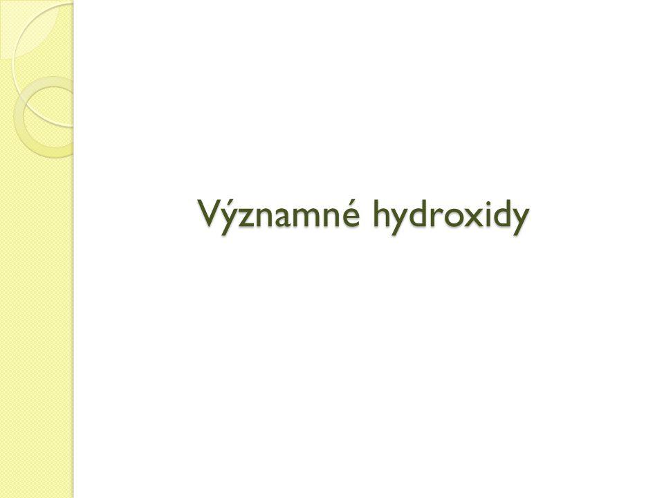 Významné hydroxidy