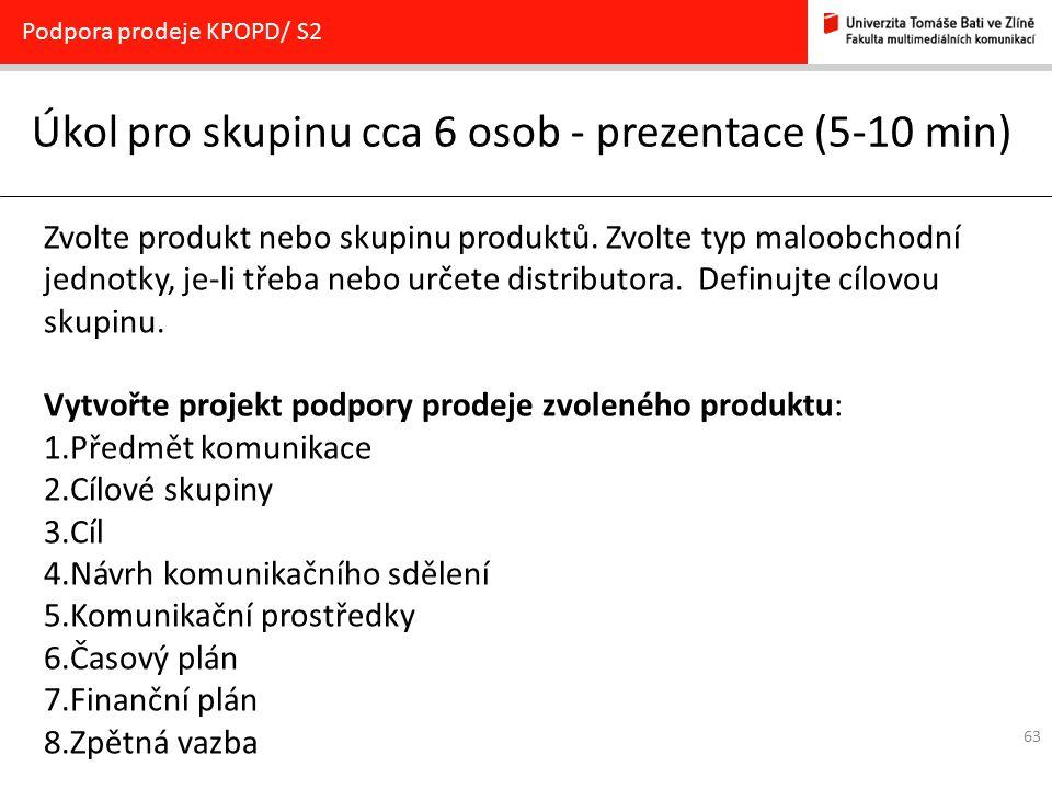 Úkol pro skupinu cca 6 osob - prezentace (5-10 min)