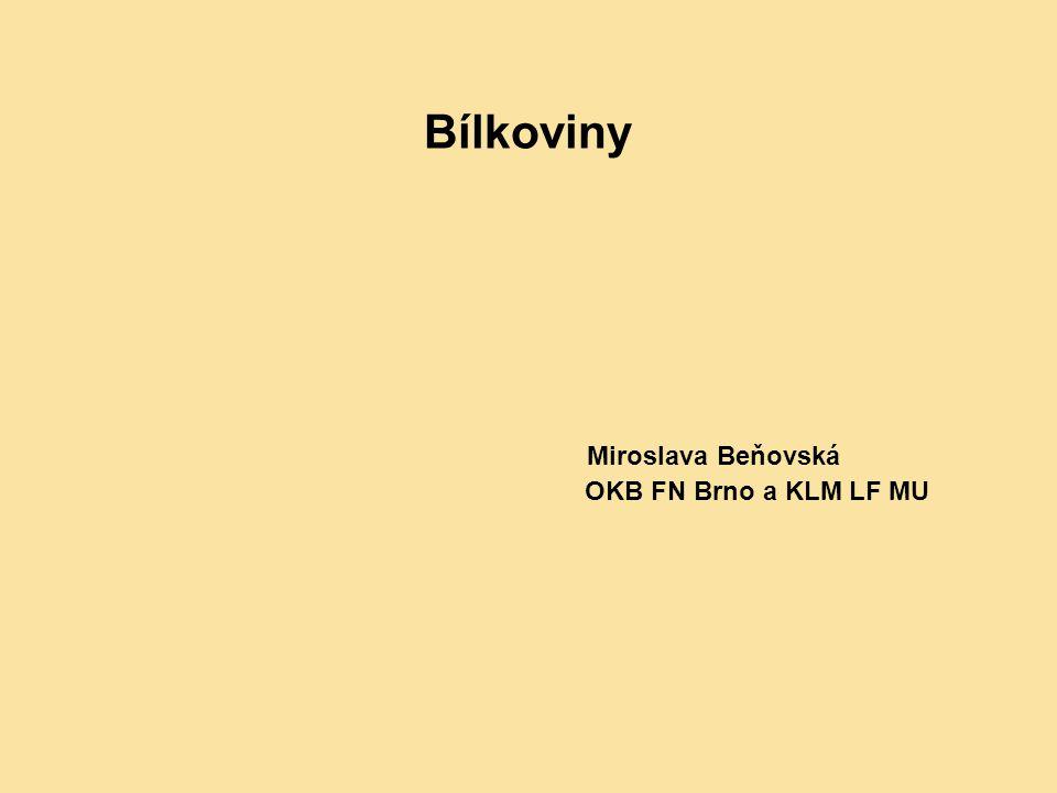 Bílkoviny Miroslava Beňovská OKB FN Brno a KLM LF MU