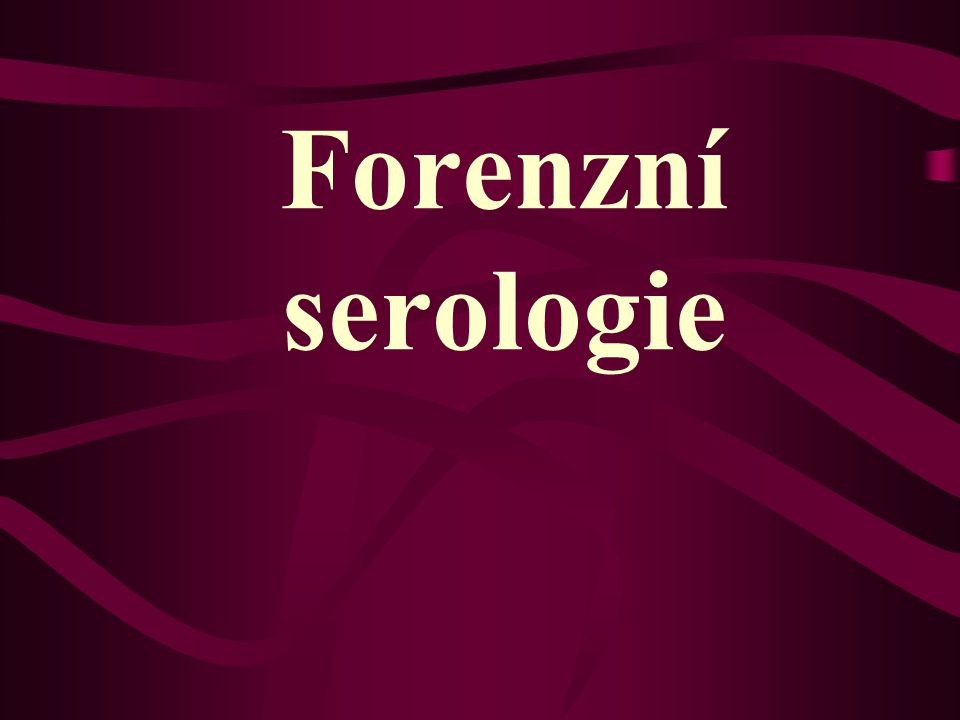 Forenzní serologie