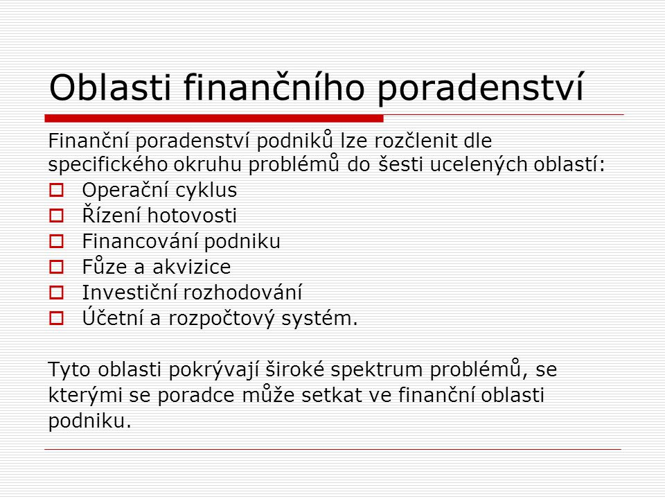 Oblasti finančního poradenství