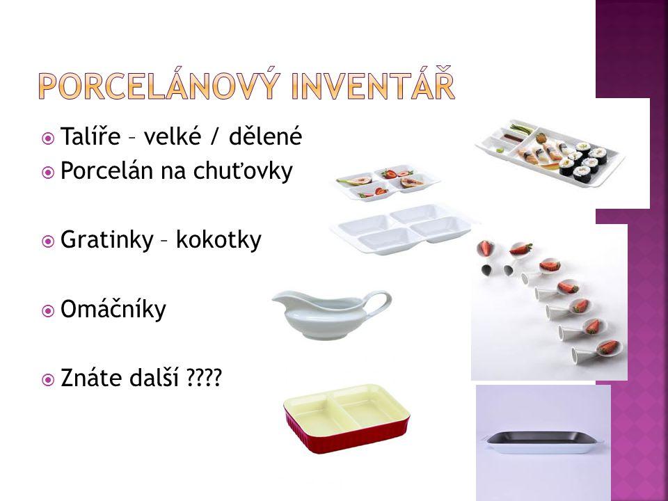 Porcelánový inventář Talíře – velké / dělené Porcelán na chuťovky