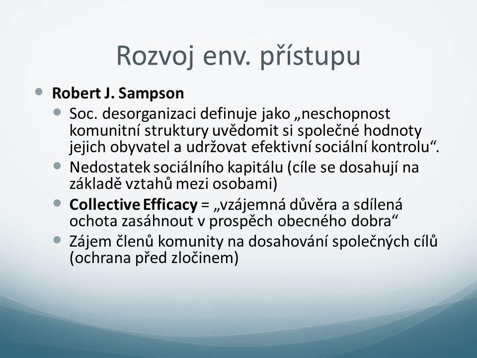 Rozvoj env. přístupu Robert J. Sampson