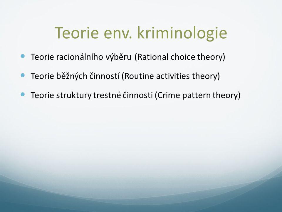 Teorie env. kriminologie