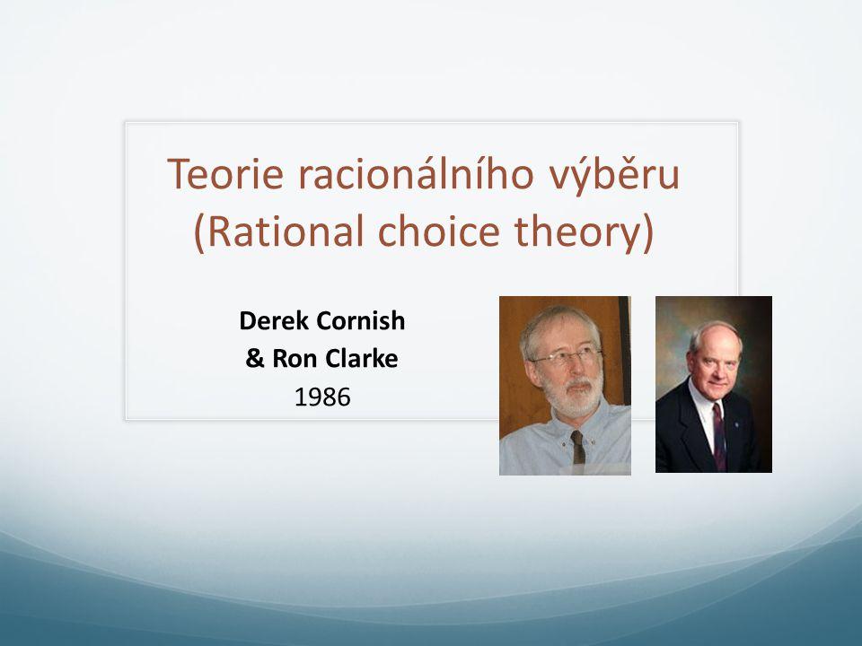 Teorie racionálního výběru (Rational choice theory)