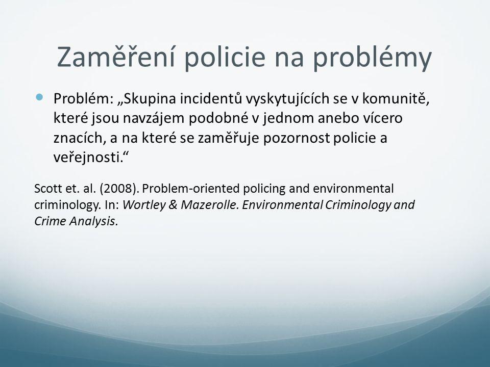 Zaměření policie na problémy