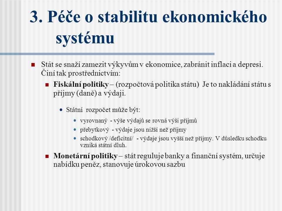 3. Péče o stabilitu ekonomického systému
