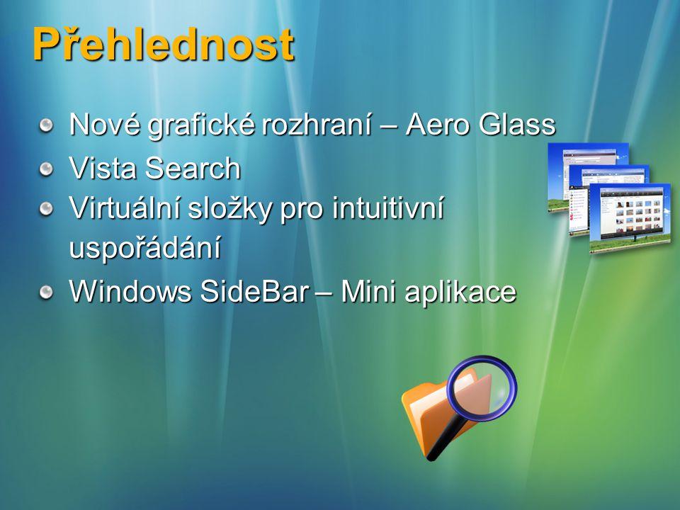 Přehlednost Nové grafické rozhraní – Aero Glass Vista Search