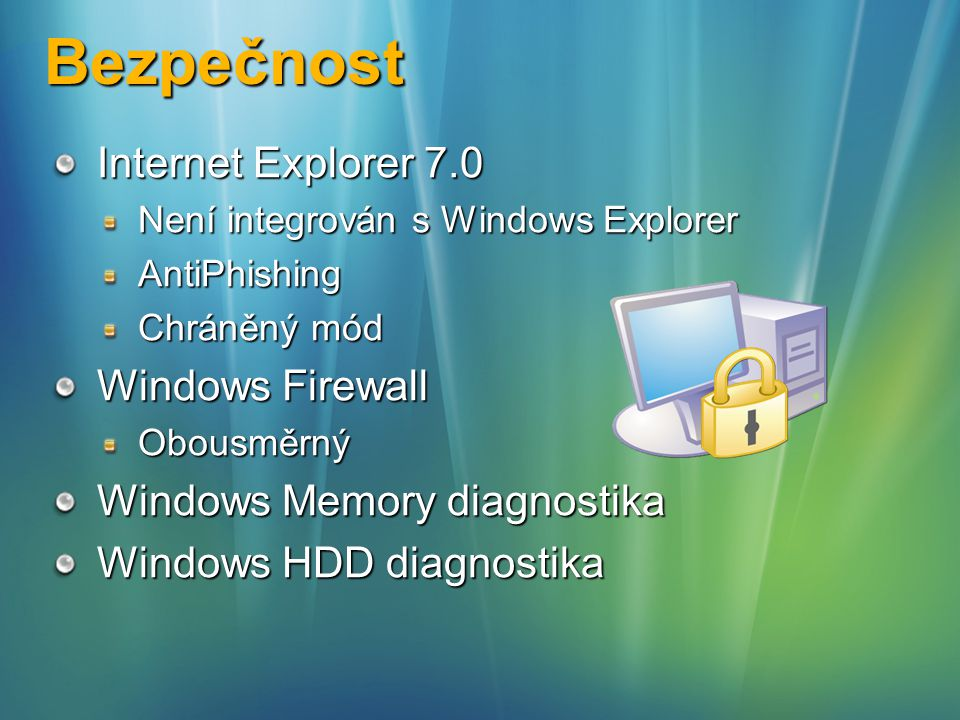 Bezpečnost Internet Explorer 7.0 Windows Firewall