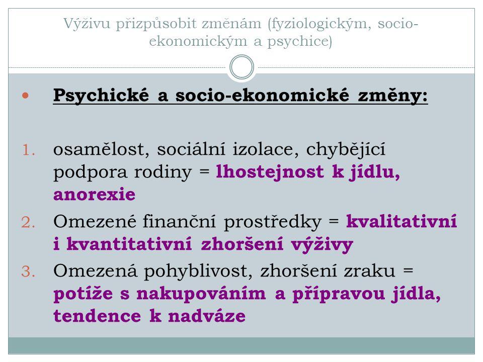 Psychické a socio-ekonomické změny: