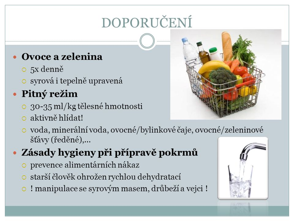 DOPORUČENÍ Ovoce a zelenina Pitný režim