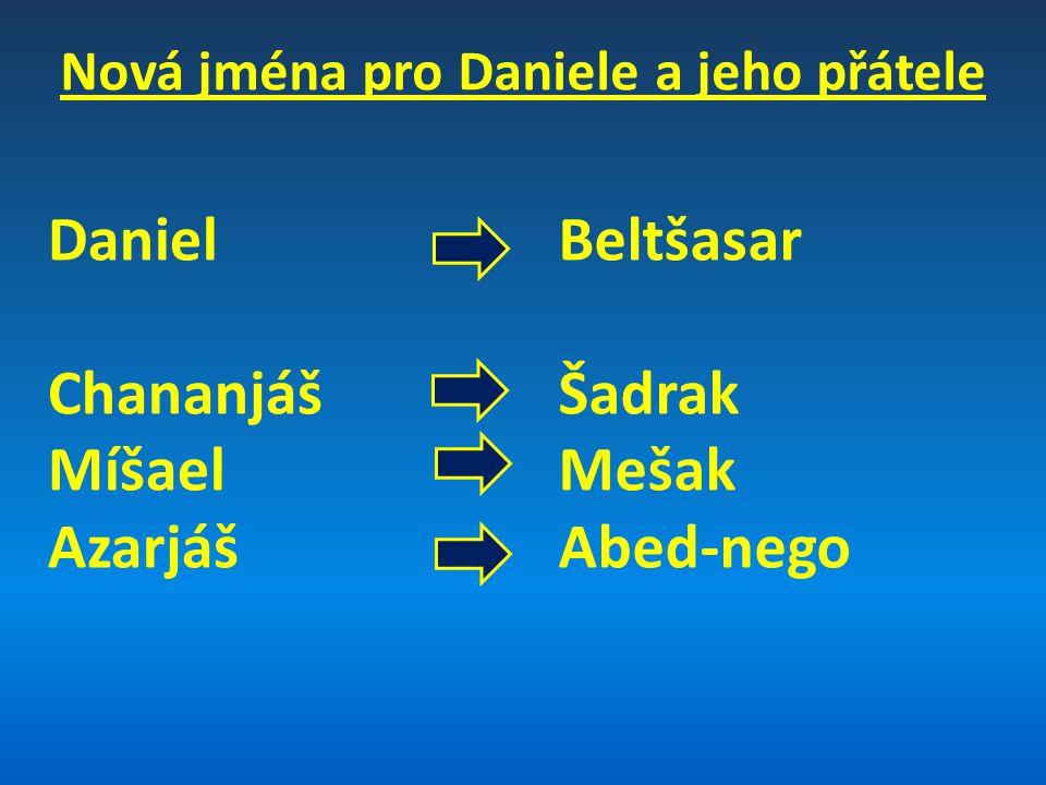 Nová jména pro Daniele a jeho přátele