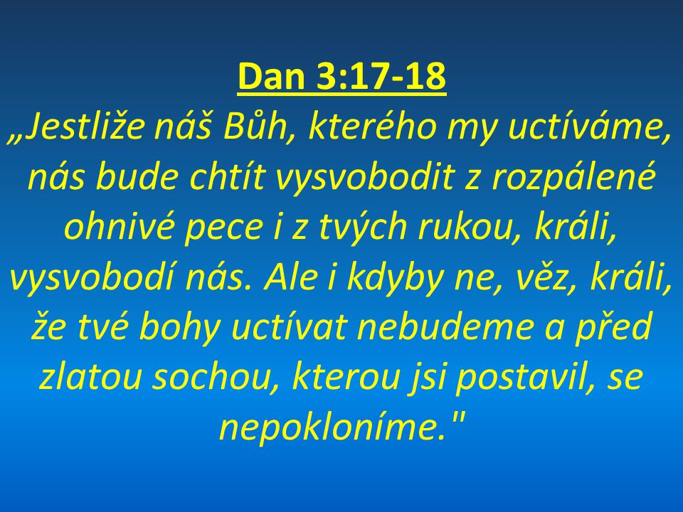 Dan 3:17-18