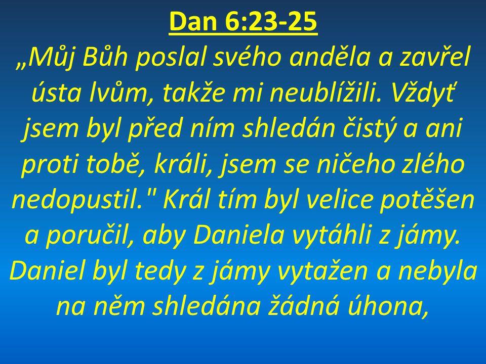 Dan 6:23-25