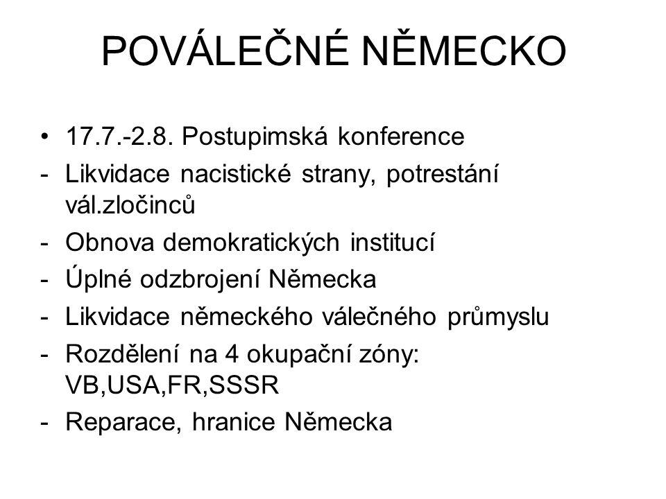 POVÁLEČNÉ NĚMECKO 17.7.-2.8. Postupimská konference