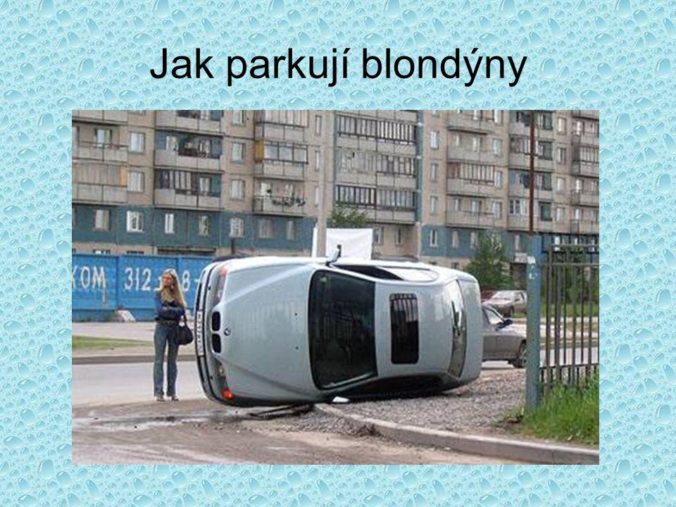 Jak parkují blondýny