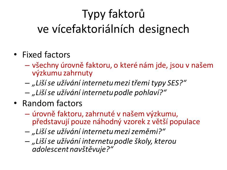 Typy faktorů ve vícefaktoriálních designech