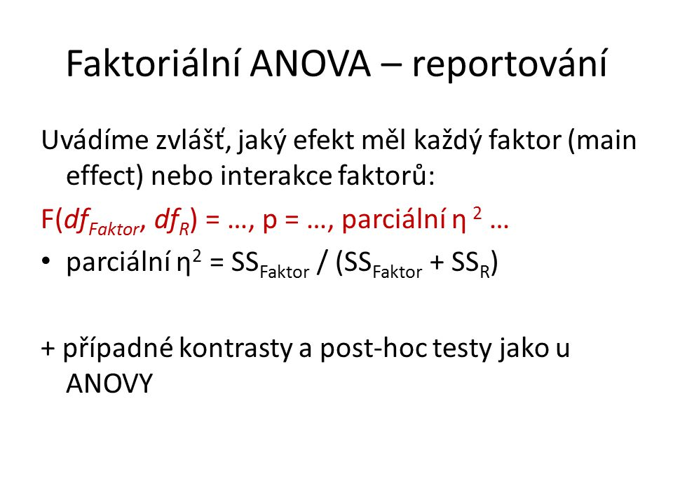 Faktoriální ANOVA – reportování