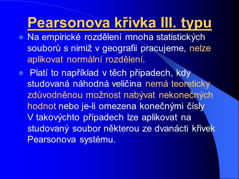 Pearsonova křivka III. typu