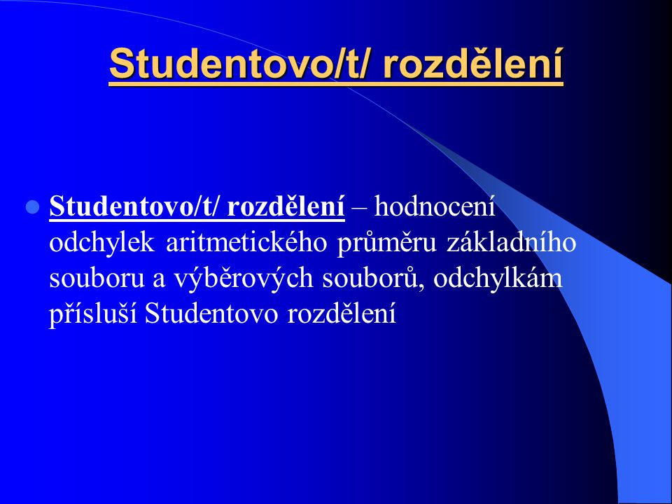 Studentovo/t/ rozdělení