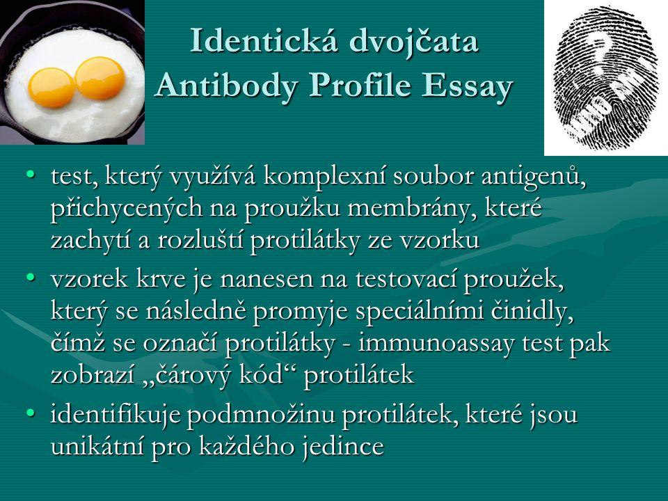 Identická dvojčata Antibody Profile Essay