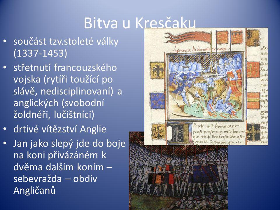 Bitva u Kresčaku součást tzv.stoleté války (1337-1453)