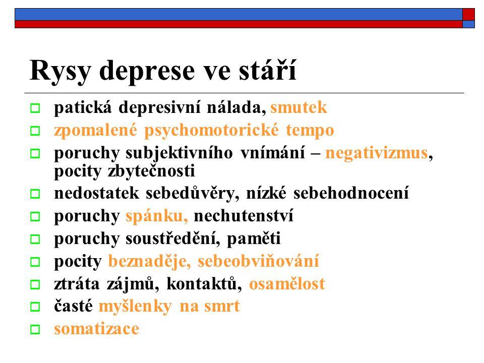 Rysy deprese ve stáří patická depresivní nálada, smutek