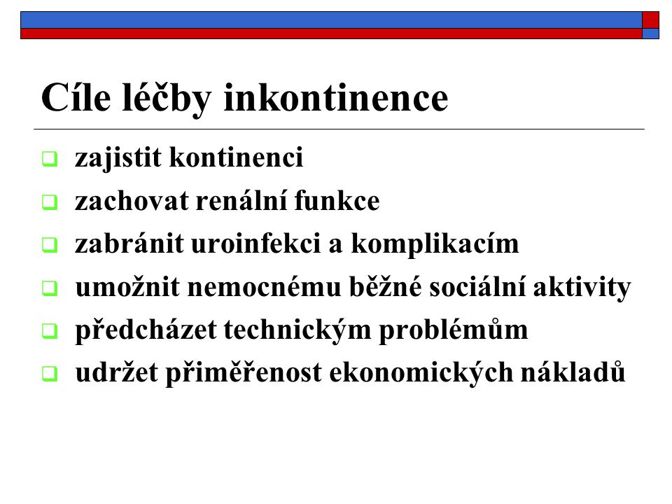 Cíle léčby inkontinence