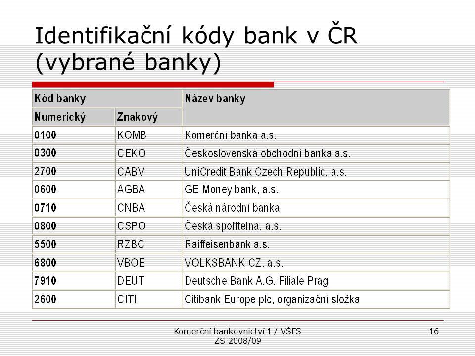Identifikační kódy bank v ČR (vybrané banky)