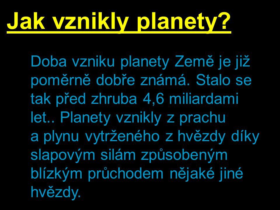 Jak vznikly planety