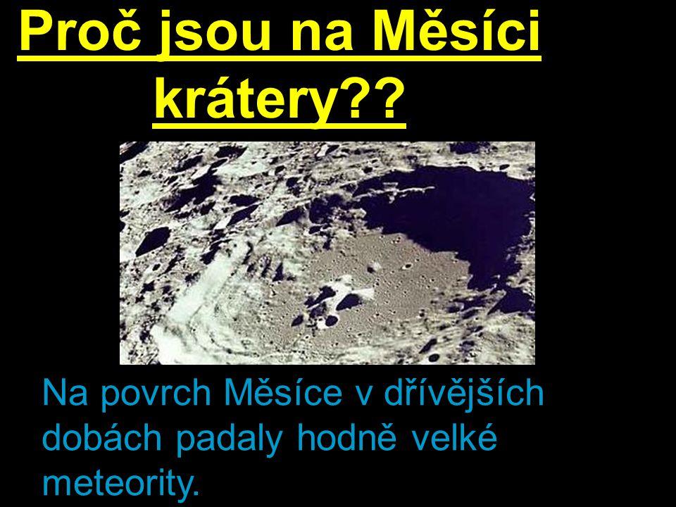 Proč jsou na Měsíci krátery